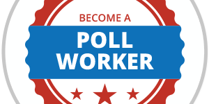 Red and blue text reading become a poll worker